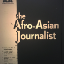 The Archipelago Reporting Global: The Afro-Asian Journalist Association, the Indonesian Left, and the Print Culture of the Third World