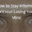 How to Stay Informed Without Losing Your Mind