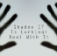 Shadow IT Is Lurking: Deal With It
