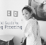Field Guide to Egg Freezing
