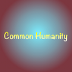 Go to the profile of Common Humanity