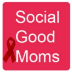 Go to the profile of Social Good Moms