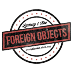 Go to the profile of Foreign Objects