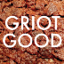 Go to the profile of Griot Good