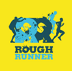Go to the profile of Rough Runner