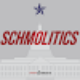 Go to the profile of Schmolitics Show