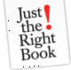 Go to the profile of Just the Right Book