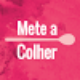 Go to the profile of Mete a Colher