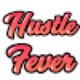Go to the profile of Hustle Fever