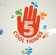 5 Cool Things