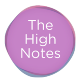 The High Notes