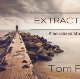 Extraction: A Serialized Story