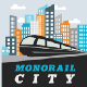 Monorail City