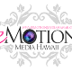 Go to the profile of Emotion Media Hawaii