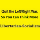 Libertarian-Socialism: American Style