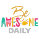 Be Awesome Daily