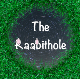 The Raabithole