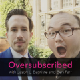Oversubscribed Podcast