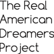 The Real American Dreamers Project