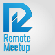 Remote Meetup