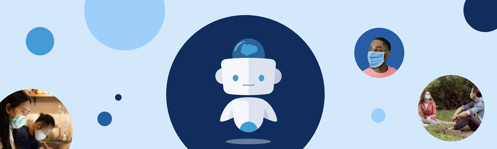 Banner of different sized blue circles with a robot, masked man, socially distant friends and coworkers in each circle.