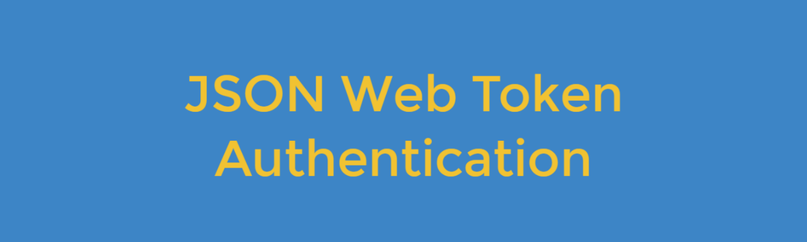 Understanding JSON Web Token Authentication - Bits and Pieces