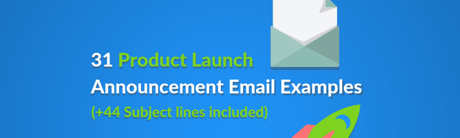 31 Product Launch Announcement Email Examples (+21 Subject lines)