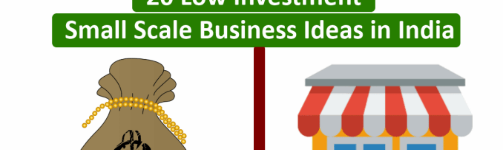 20 Low Investment Small Scale Business Ideas in India