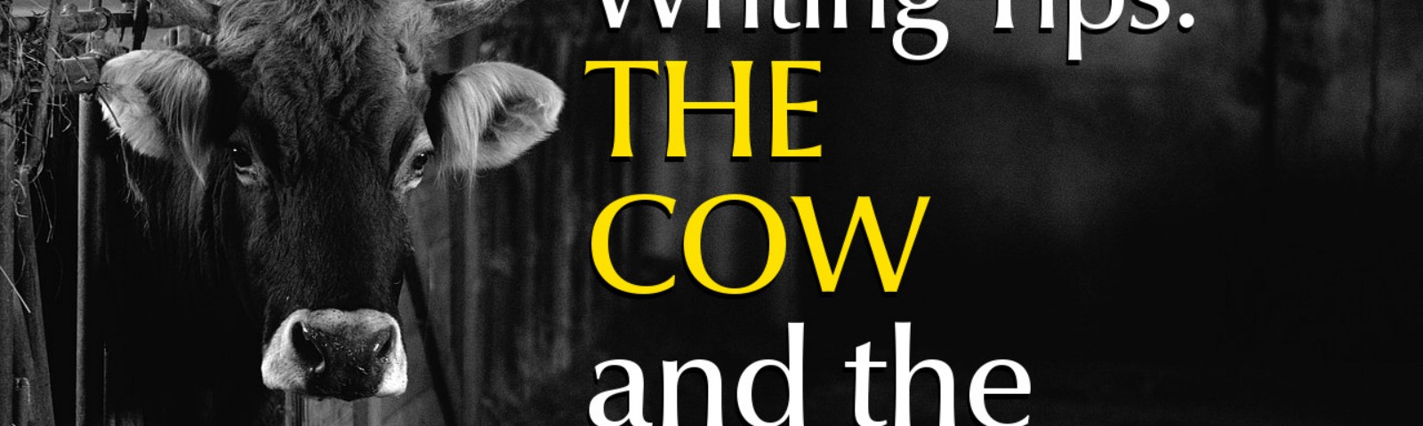 Writing Tips: The Cow and The Cat - Great Short Story