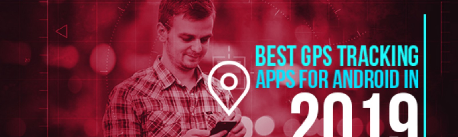 24 Best GPS Tracking Apps For Android   Redbytes Software