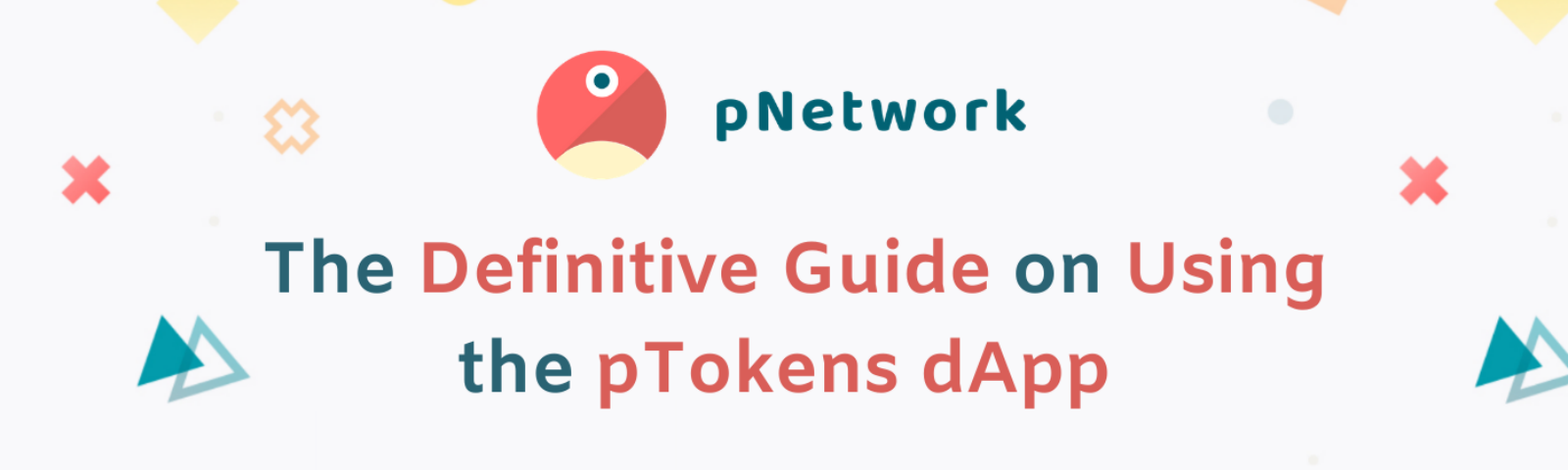 The Definitive Guide on Using the pTokens dApp