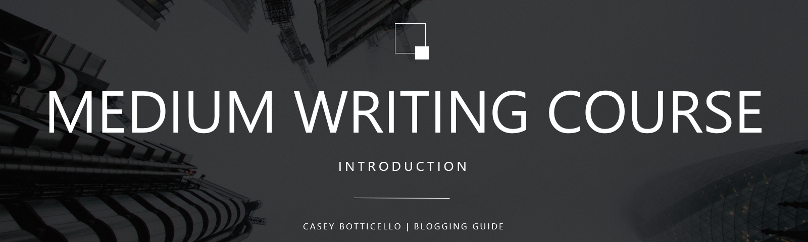 medium mastery, medium writing course, medium writing tips, medium writing introduction, blogging guide medium course