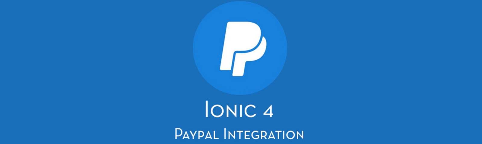 Ionic 4 PayPal payment integration - for Apps and PWA