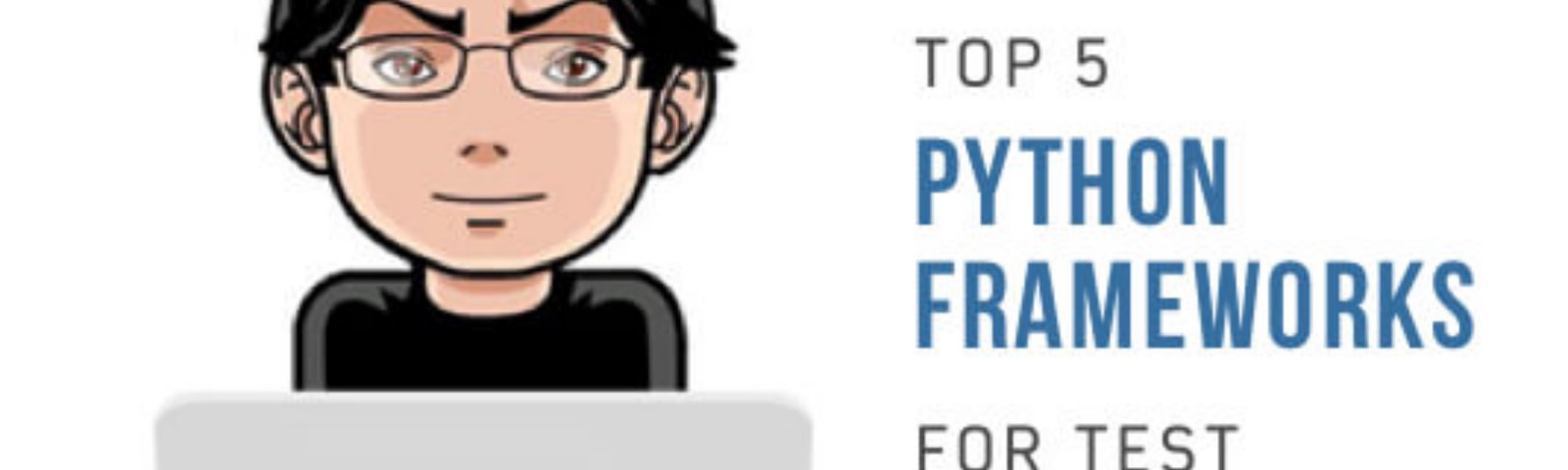Top 5 Python Frameworks For Test Automation In 2019 | LambdaTest