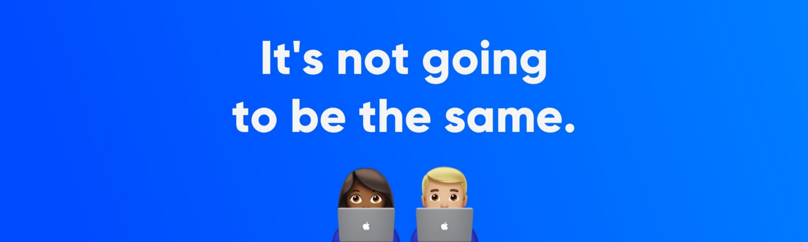 Digital design industry is not going to be the same.