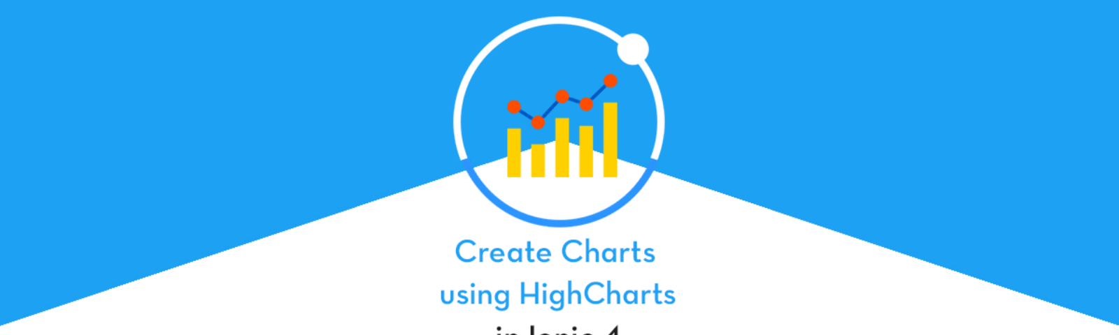 Create Charts in Ionic 4 apps and PWA: Part 3 - Using HighCharts