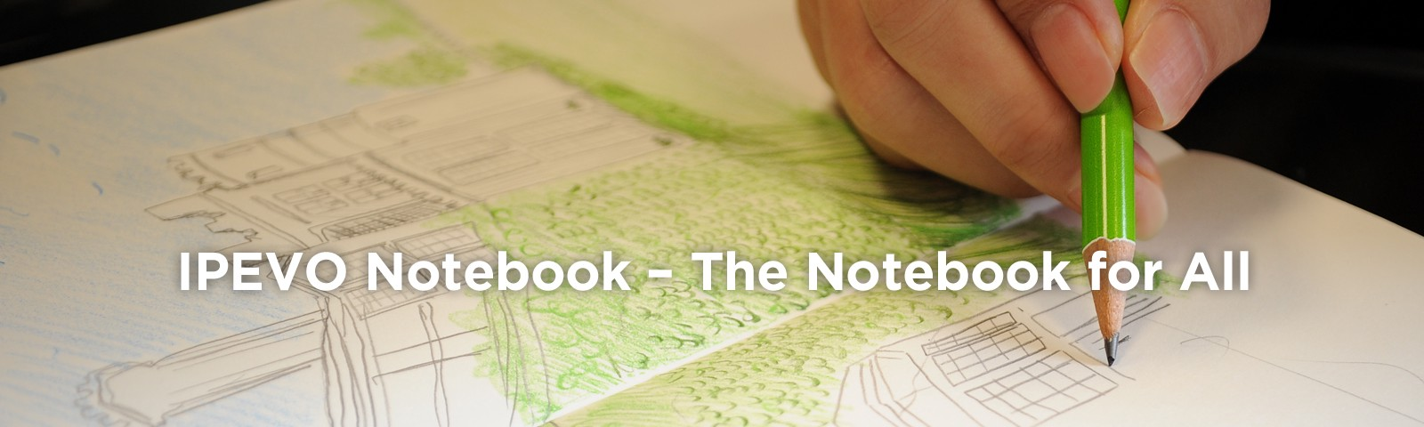 IPEVO Notebook — The Notebook for All