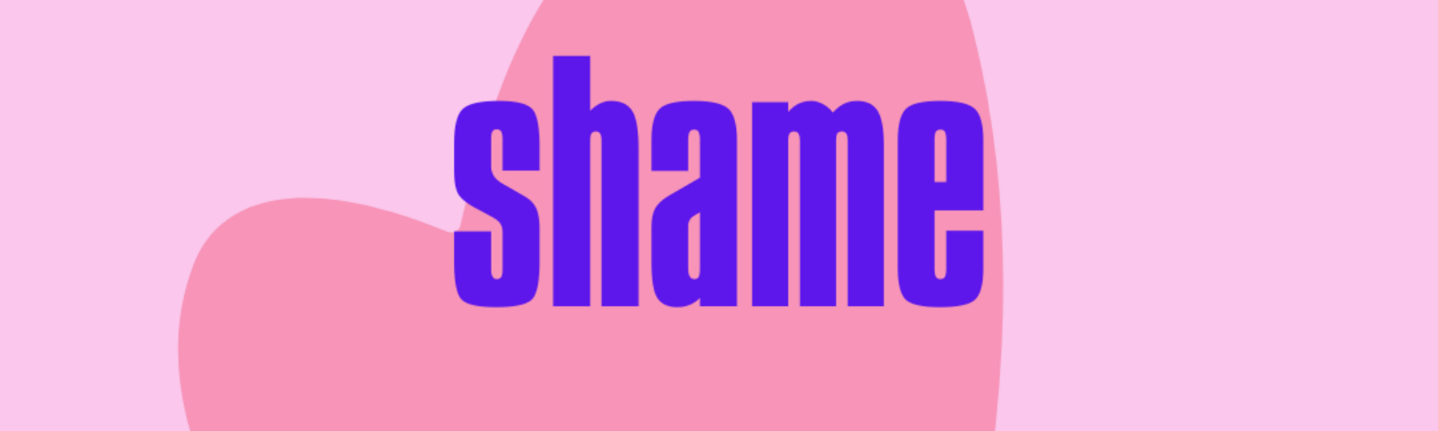 A pink background with two hearts and the word Shame.