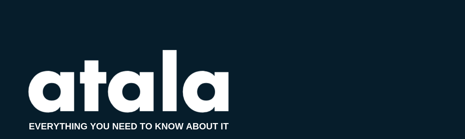 Atala, everything you need to know about it. Written by Max. Medium.com/gerolamo. Gerolamo.