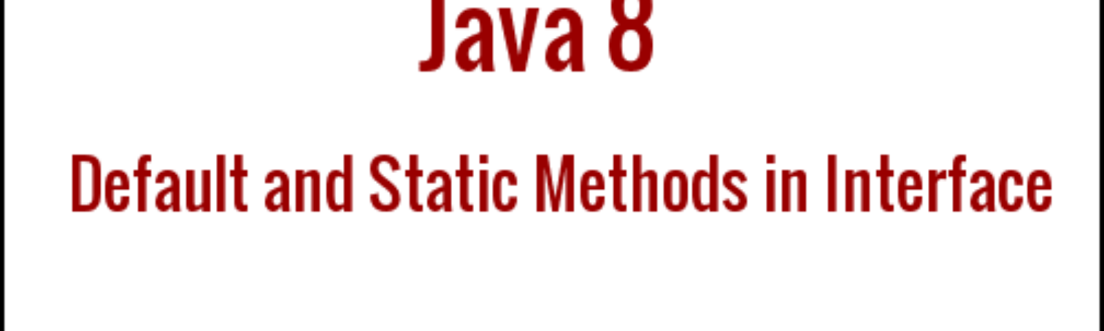 Java 8 changes in interface - Algo Shaft - Medium