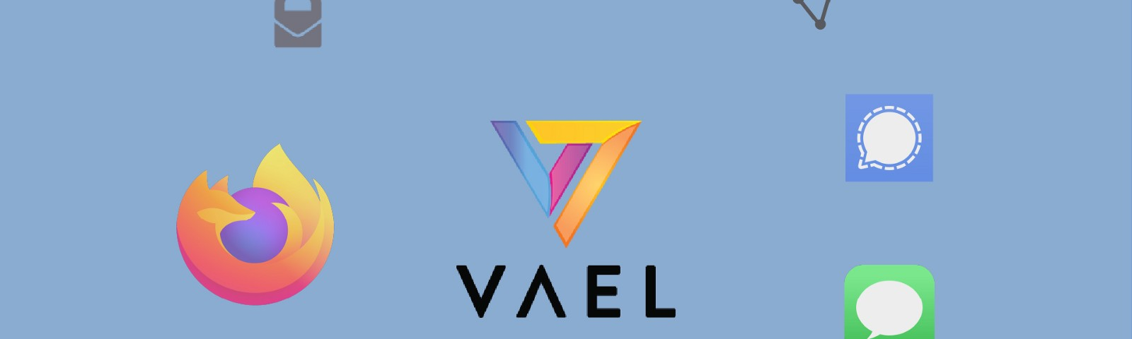 Vael, ethical.net, ProtonMail, ProtonVPN, Signal, iMessage, Tor, DuckDuckGo, and Firefox logos.