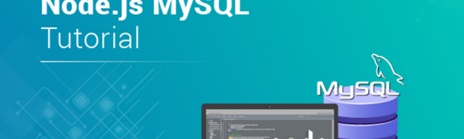 Node js MySQL Tutorial - How to Build a CRUD Application