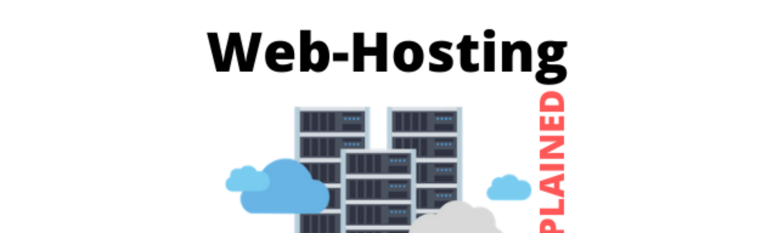 Web Hosting Explained Everything 11 Tips To Choose The Best Web Host In 2020 By Techsayem Medium