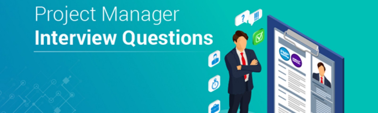 Top 30 Project Manager Interview Questions You Need to Know