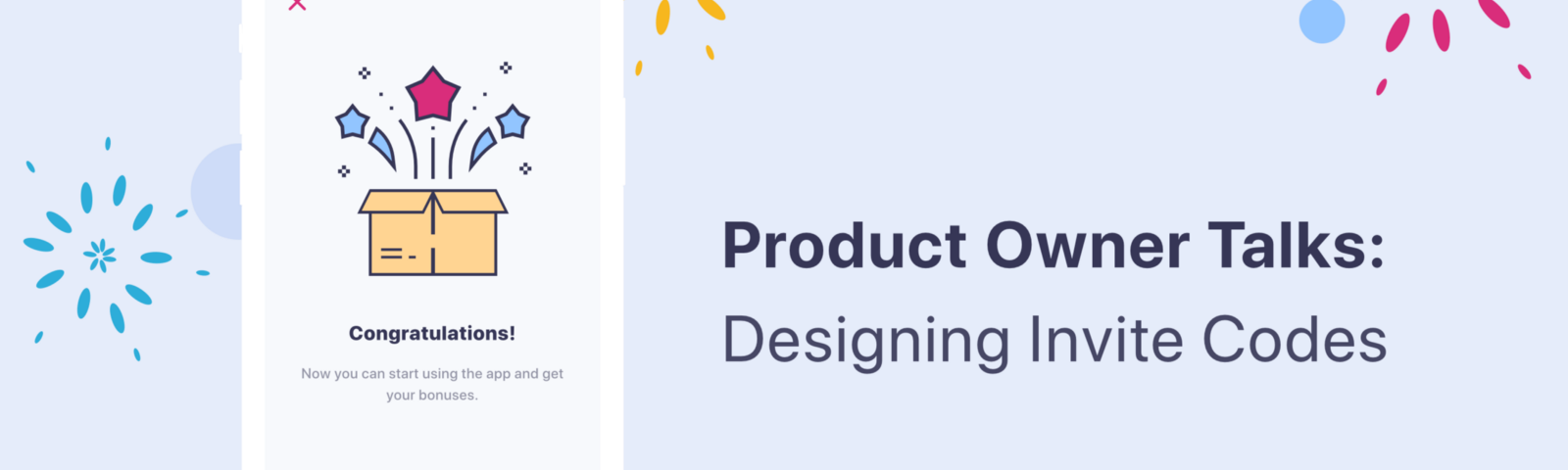 Tips for product owners about designing invite codes.