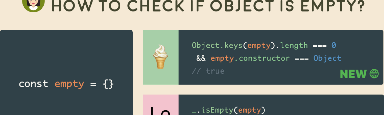 Code snippet of How to Check if Object is Empty in JavaScript for newer browser and older browse