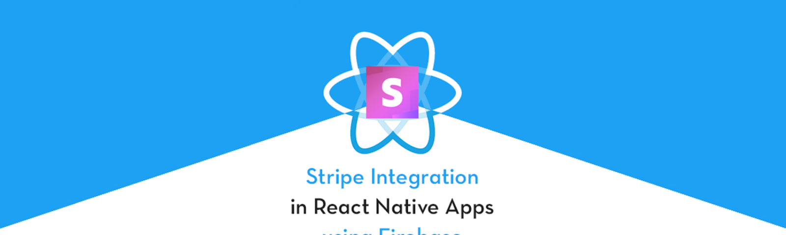 Stripe payment integration in React Native apps using Firebase