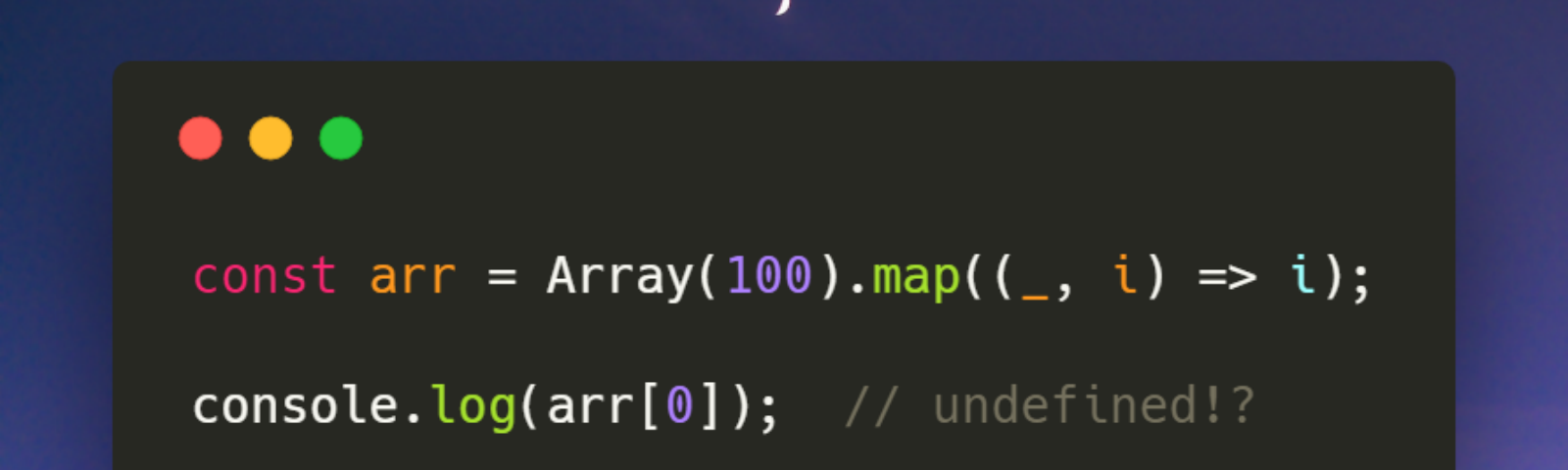 Here's Why Mapping a Constructed Array in JavaScript Doesn't