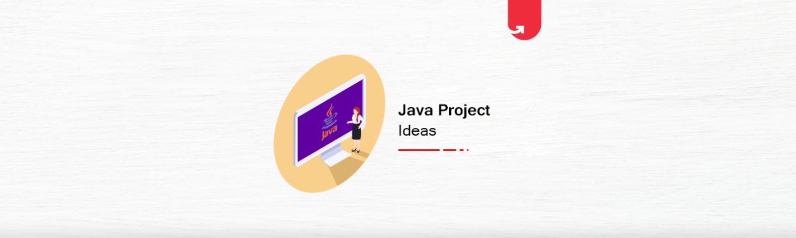 17 Interesting Java Project Ideas Topics For Beginners 2020 Upgrad Blog