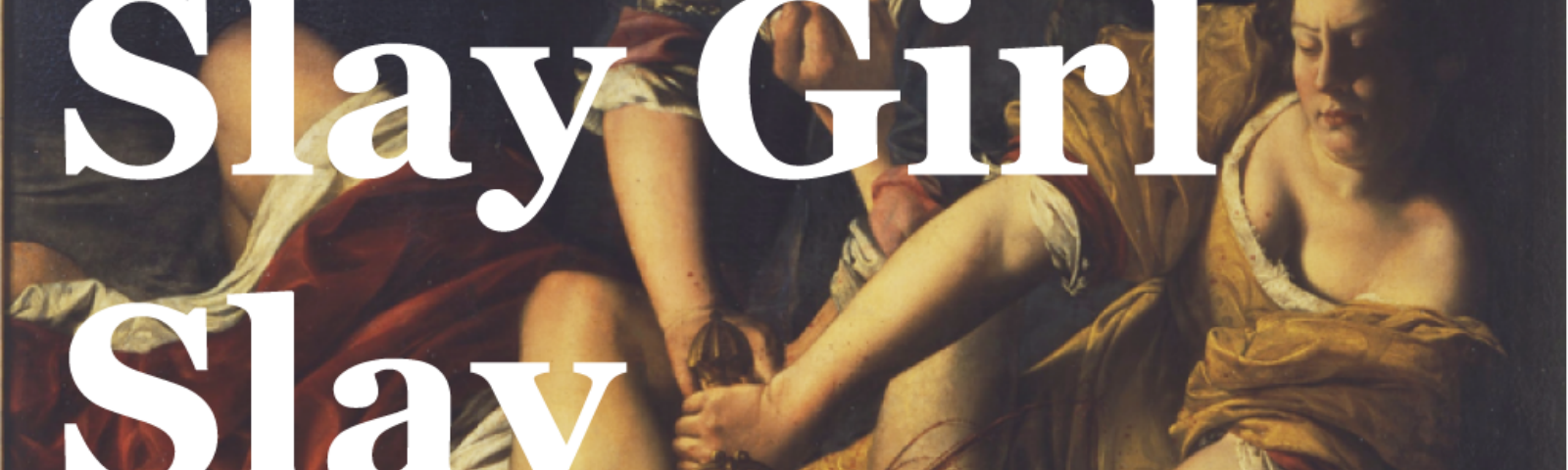 Slay Girl, Slay: Thoughts On My Favorite Art Piece by